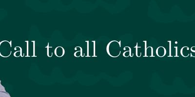 Call to all Catholics